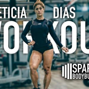 Leticia Dias workout | Spartan Bodybuilding