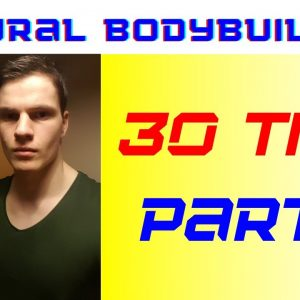 Top 30 advice for NATURAL BODYBUILDERS (part 3)