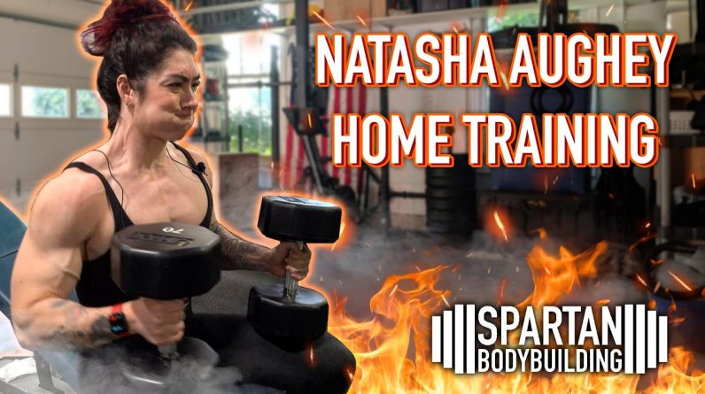 Natasha Aughey home training | Spartan Bodybuilding