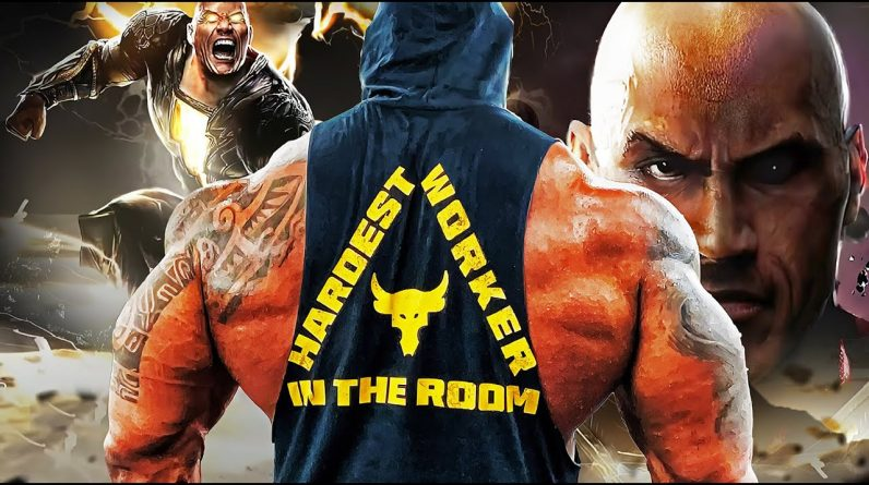 THE HARDEST WORKER IN THE ROOM - THE ROCK - ULTIMATE GYM MOTIVATION